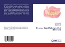 Bookcover of Denture Base Materials: Past to Future