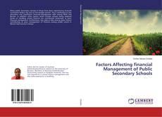 Buchcover von Factors Affecting financial Management of Public Secondary Schools
