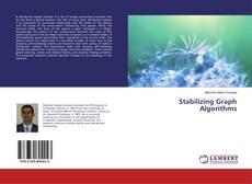 Portada del libro de Stabilizing Graph Algorithms