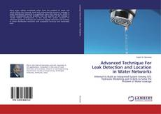 Bookcover of Advanced Technique For Leak Detection and Location in Water Networks