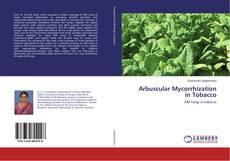 Arbuscular Mycorrhization in Tobacco的封面