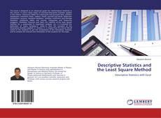 Bookcover of Descriptive Statistics and the Least Square Method
