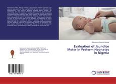 Bookcover of Evaluation of Jaundice Meter in Preterm Neonates in Nigeria