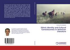 Bookcover of Ethnic Identity and Cultural Consciousness in American Literature