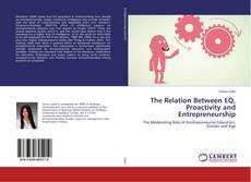 Bookcover of The Relation Between EQ, Proactivity and Entrepreneurship
