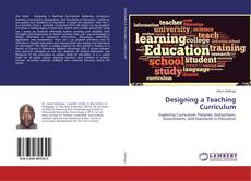 Bookcover of Designing a Teaching Curriculum