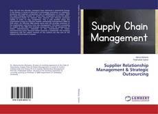 Copertina di Supplier Relationship Management & Strategic Outsourcing