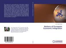 Notions of European Economic Integration kitap kapağı