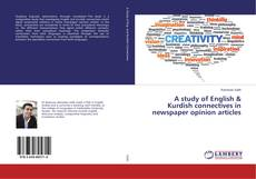 Bookcover of A study of English & Kurdish connectives in newspaper opinion articles