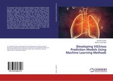 Bookcover of Developing VO2max Prediction Models Using Machine Learning Methods