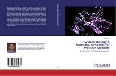 Systems Biology & Functional Genomics for Precision Medicine kitap kapağı