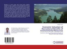 Bookcover of Economic Valuation of Recreational Benefits of Environmental Resources