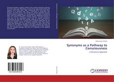 Bookcover of Synonyms as a Pathway to Consciousness