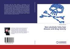 Portada del libro de Non-alcoholic fatty liver disease and drug toxicity