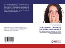 Bookcover of Management Of Primary Postpartum Hemorrhage