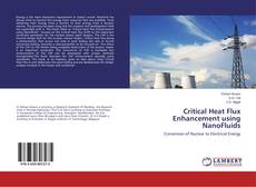 Capa do livro de Critical Heat Flux Enhancement using NanoFluids
