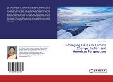 Bookcover of Emerging Issues In Climate Change: Indian and American Perspectives