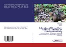Bookcover of Estimation of Helminths in Field Rats and Effect on Farming Community