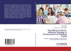 Portada del libro de The Effects of Socio-affective Strategy in Enhancement of Reading Comp