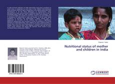Bookcover of Nutritional status of mother and children in India
