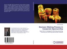 Bookcover of Decision Making Process in Corporate Sponsorship