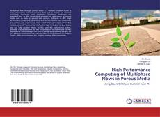 Couverture de High Performance Computing of Multiphase Flows in Porous Media