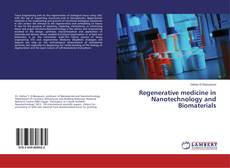Bookcover of Regenerative medicine in Nanotechnology and Biomaterials