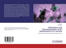 Portada del libro de Fabrication and Characterization of Zn Substituted Cu-Cr Ferrites