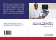 Ultrasound Findings of the Kidneys in Diabetic Patients kitap kapağı