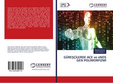 Buchcover von GÜREŞÇİLERDE ACE ve eNOS GEN POLİMORFİZMİ