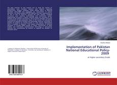 Bookcover of Implementation of Pakistan National Educational Policy-2009