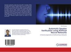 Bookcover of Automatic Speaker Verification using Artificial Neural Networks