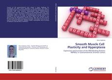 Bookcover of Smooth Muscle Cell Plasticity and Hyperplasia