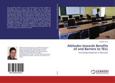 Bookcover of Attitudes towards Benefits of and Barriers to TELL