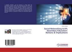 Social-Networking & EFL Secondary Education: Notions & Implications的封面