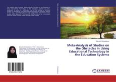 Borítókép a  Meta-Analysis of Studies on the Obstacles in Using Educational Technology in the Education Systems - hoz