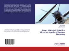 Capa do livro de Smart Materials Used for Aircraft Propeller Vibration Damping