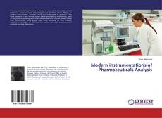 Portada del libro de Modern instrumentations of Pharmaceuticals Analysis