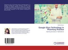 Обложка Google Glass Technology in Pharmacy Practice
