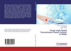 Capa do livro de Fuzzy Logic Based Transmission Power Control in WSNs