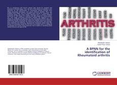Bookcover of A BPNN for the identification of Rheumatoid arthritis