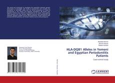 Bookcover of HLA-DQB1 Alleles in Yemeni and Egyptian Periodontitis Patients