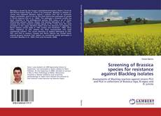 Copertina di Screening of Brassica species for resistance against Blackleg isolates