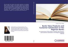Portada del libro de Banks' New Products and Customer Satisfaction in the Nigerian Banks