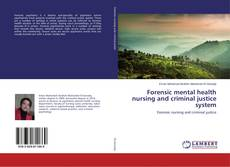 Buchcover von Forensic mental health nursing and criminal justice system