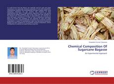 Copertina di Chemical Composition Of Sugarcane Bagasse