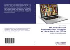 Portada del libro de The Evolution and Implementation Strategies of the University of Ghana