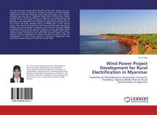 Обложка Wind Power Project Development for Rural Electrification in Myanmar