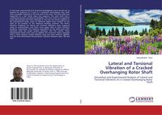 Capa do livro de Lateral and Torsional Vibration of a Cracked Overhanging Rotor Shaft