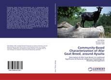 Portada del libro de Community-Based Characterization of Afar Goat Breed, around Aysaita